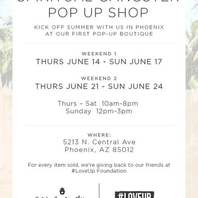 It's almost here 🙏✨ Our first pop up shop opens THIS Thursday in Phoenix , filled with our latest summer styles + all the good vibes — who's coming?? #gangstersummer #SGpopup #loveup #spiritualgangster