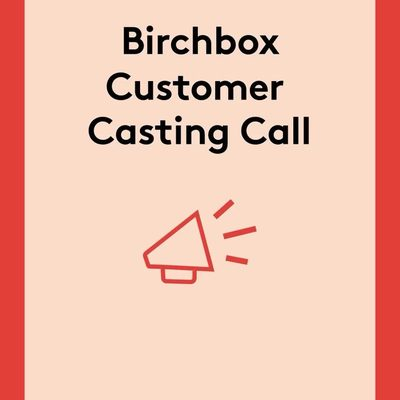 We want to feature YOU! Whether you're a beauty novice or a self-proclaimed pro, we're looking for outgoing customers to spotlight on @birchbox's Instagram, Facebook, and YouTube channels. If you're interested, click the link in bio so we can get to know you. If you have a friend (and fellow Birchbox customer) in mind that you think would be a fit, tag them in the comments below!